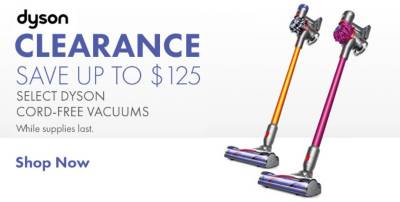 Shop $125 off Select Dyson - Clearance