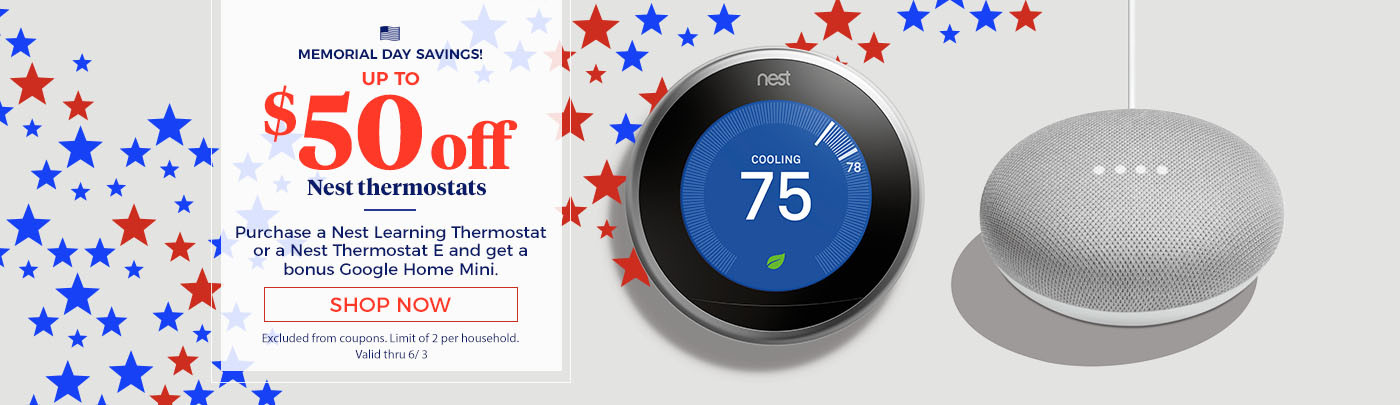 Memorial Day Savings! Up to $50 off Nest thermostats. Purchase a Nest Thermostat E and get a bonus Google Home Mini.