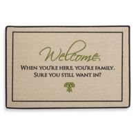 When You're Here You're Family Door Mat