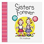 """Sisters Forever"" Board Book by P.K. Hallinan"