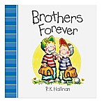 """Brothers Forever"" by P.K. Hallinan"