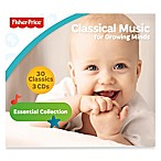 Fisher-Price®  Classical Music for Growing Minds  CD Set