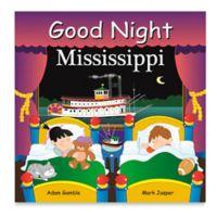 Good Night Mississippi by Adam Gamble and Mark Jasper