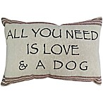 The Vintage House by Park B. Smith®  Need Love & Dog  Tapestry Oblong Throw Pillow