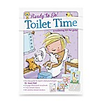 Ready to Go Toilet Time Potty: A Training Kit for Girls by Dr. Janet Hall