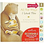"Hallmark Baby: ""All the Ways I Love You"" by Theresa Trinder"