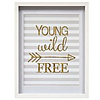 """Young Wild Free"" Shadowbox Wall Art"