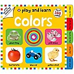 Play and Learn: Colors Board Book by Roger Priddy