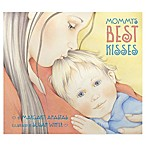 Mommy's Best Kisses  Board Book by Margaret Anastas