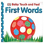 Baby Touch and Feel: First Words  Book