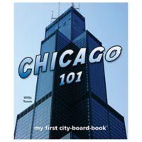 """""""Chicago 101"""" Board Book by Brad M. Epstein"""