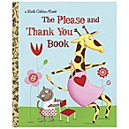 The Please and Thank You Book  Little Golden Book®