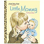 Little Mommy  Little Golden Book®