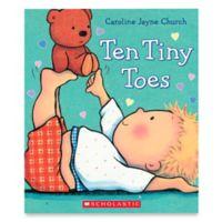 "Scholastic ""Ten Tiny Toes"" by Caroline Jayne Church"