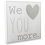 "Wendy Bellissimo™ Mix & Match ""We Love You"" Wall Plaque"