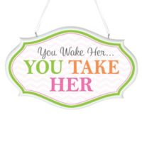 "Lillian Rose™ ""You Wake Her...You Take Her"" Wall Art"