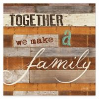 """""""Together We Make a Family"""" Canvas Wall Art"""