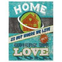 """Home Is Where We Love"" Gallery Canvas Wall Art"