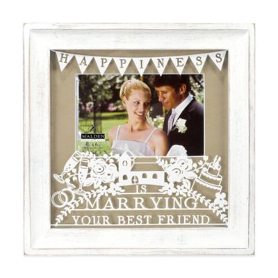malden 4 inch x 6 inch marrying your best friend photo