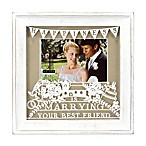 "Malden® 4-Inch x 6-Inch ""Marrying Your Best Friend"" Photo Frame in White"