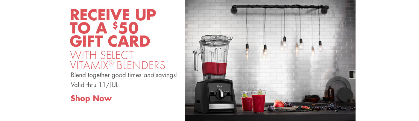 Up to 50% off select Vitamix Blenders