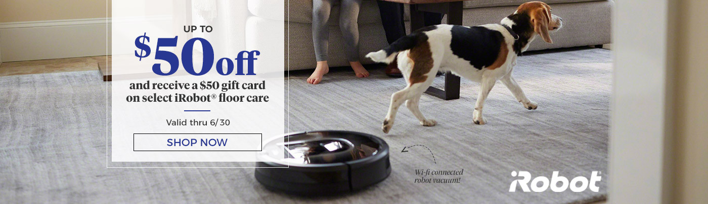 $50 off Select iRobot.