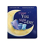 """I Love You Night and Day"" Book by Smriti Prasadam-Halls"