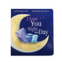 """I Love You Night and Day"" Book by Smriti Prasadam-Halls"