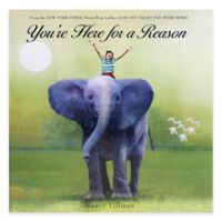 """You're Here for a Reason"" Book by Nancy Tillman"