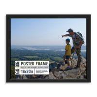 GO BIG 16-Inch x 20-Inch Poster Frame in Black