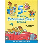 5 Minute Berenstain Bears® Stories by Mike, Stan & Jan Berenstain