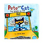 """Pete the Cat: The Wheels on the Bus"" Book by James Dean"