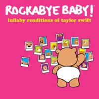 Rockabye Baby! Lullaby Renditions of Taylor Swift CD