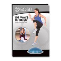 BOSU® 101 Ways Exercise Tutorial DVD