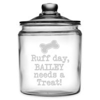 """Ruff Day, Bailey Needs A Treat!"" 64 oz. Treat Jar with Lid"