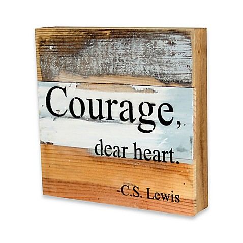Courage Reclaimed Wood Inspirational Wall Art