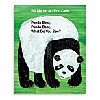 Panda Bear, Panda Bear,What Do You See by Eric Carle