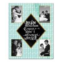 """""""You're Everything I Never Knew I Always Wanted"""" Canvas Wall Art"""