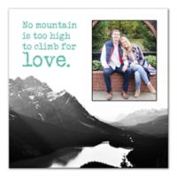 No Mountain Is Too High to Climb for Love Wall Art