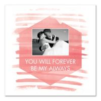 """""""You Will Forever Be My Always"""" Canvas Wall Art"""