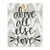 """""""Above All Else Love"""" 16-Inch x 20-Inch Canvas Wall Art"""