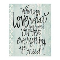 Pied Piper Creative Love What You Have 8-Inch x 10-Inch Canvas Wall Art