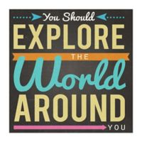 """Explore The World"" 12-Inch x 12-Inch Canvas Wall Art"