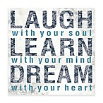Laugh Learn Dream 12-Inch x 12-Inch Canvas Wall Art