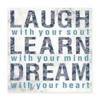 Laugh Learn Dream 16-Inch x 16-Inch Canvas Wall Art