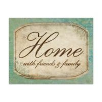"""Home with Friends & Family"" Canvas Wall Art"