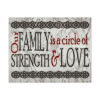 "Pied Piper Creative Collection ""Our Family Is a Circle of Strength & Love"" Canvas Wall Art"