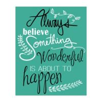 """""""Believe Something Wonderful"""" 16-Inch x 20-Inch Canvas Wall Art"""