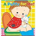 A Potty For Me by Karen Katz