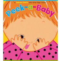 Peek-a-Baby Lift-the-Flap Book by Karen Katz